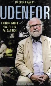 """Preben Brandt fortæller i Veteranklubben og i bogen """"Udenfor"""" (Kristeligt Dagblads forlag) om sit liv og sit arbejde."""